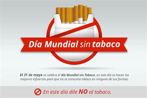 lema al da del no fumador d 237 a mundial sin tabaco 31 mayo