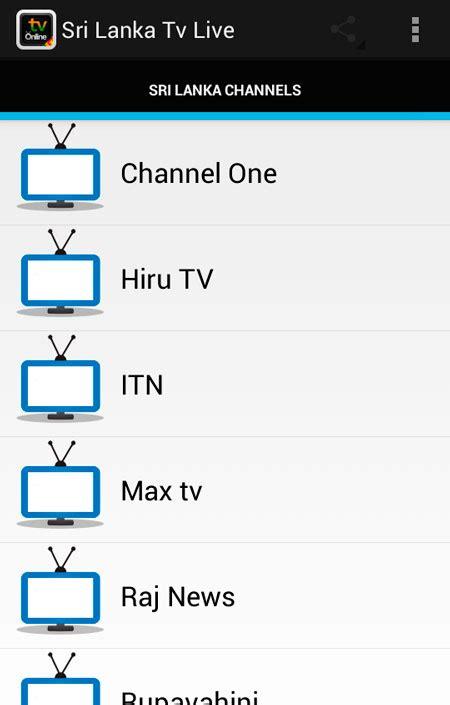 sri lanka tv channels online free sri lanka tv live apk download for android getjar