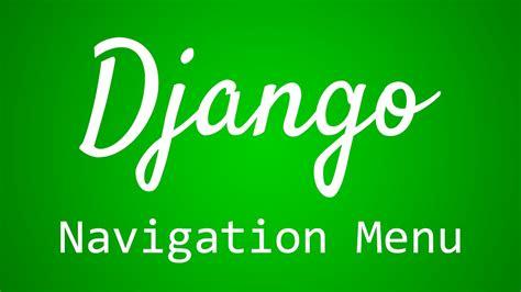django tutorial thenewboston django tutorial for beginners 26 navigation menu youtube