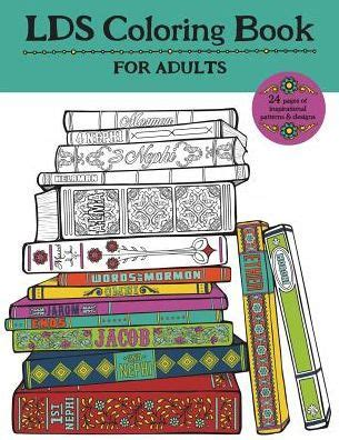 coloring books for adults barnes and noble lds coloring book for adults by choate shannon