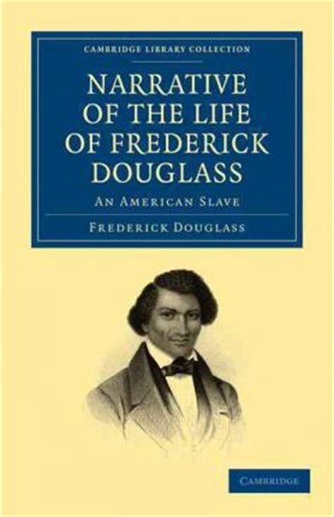 narrative of the of frederick douglass an american written by himself books narrative of the of frederick douglass frederick