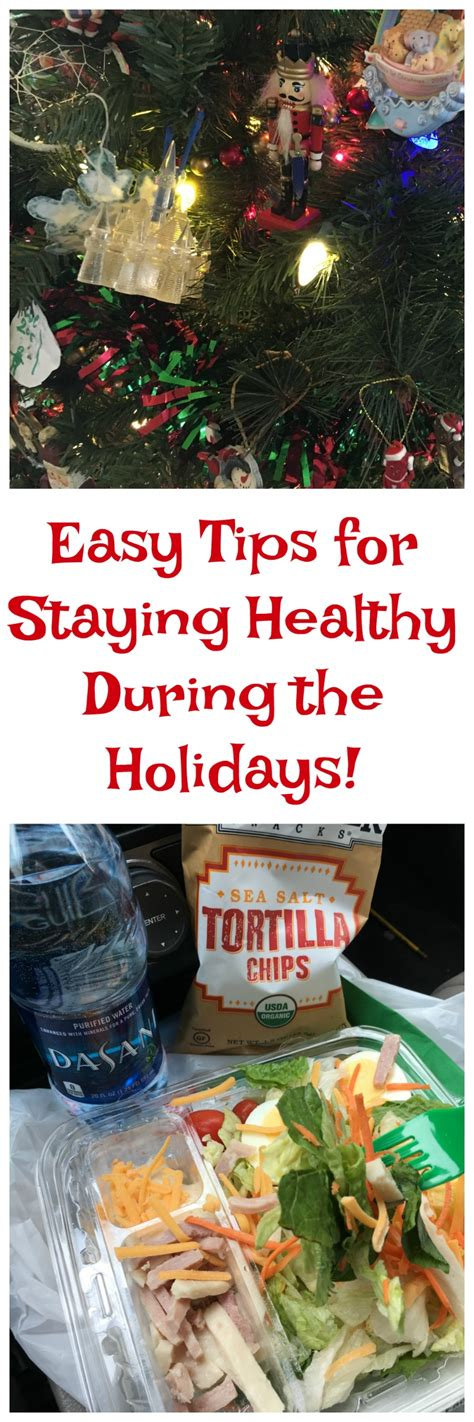12 Tips On What You Eat During Holidays by Easy Tips For Staying Healthy During The Holidays Follow