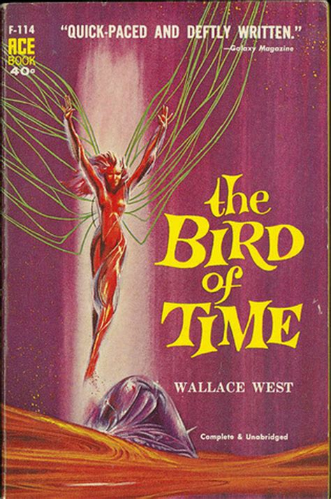 the days when birds come back books the bird of time by wallace west reviews discussion
