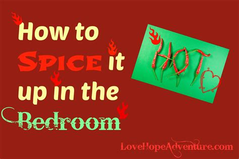 spice it up in the bedroom my obligatory quot how to spice up the bedroom quot post