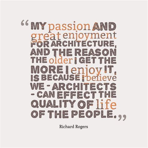 design is my passion quotes get high resolution using text from richard rogers quote