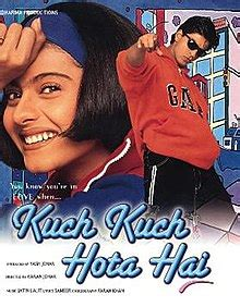 biography of movie kuch kuch hota hai kuch kuch hota hai wikipedia