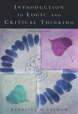 thinking and reasoning a introduction introductions books introduction to logic and critical thinking by merrilee h