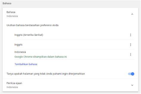 chrome bahasa indonesia cara mengganti bahasa google chrome menjadi bahasa