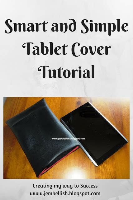 Smart And Easy creating my way to success smart and simple tablet cover tutorial