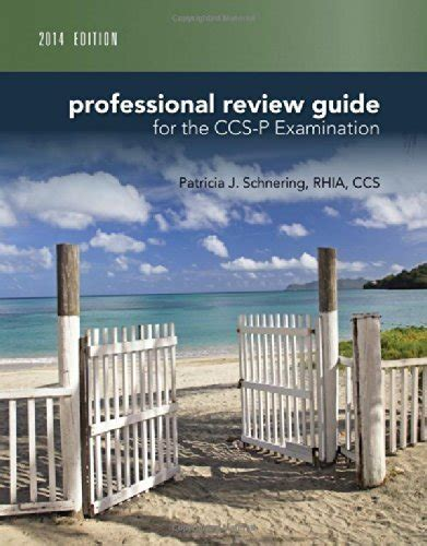 schnering s professional review guide for the ccs ccs p examination 2018 2 terms 12 months printed access card books professional review guide for ccs p by schnering