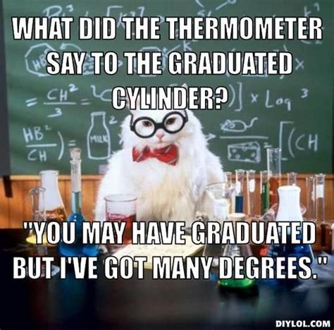 Chemistry Meme - 25 best ideas about funny science quotes on pinterest