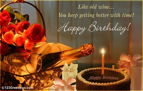 Age Like Wine! Free Birthday Wishes eCards, Greeting Cards