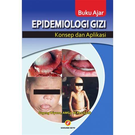 Buku Ajar Gizi Kuliner Dasar buku ajar epidemiologi gizi konsep dan aplikasi