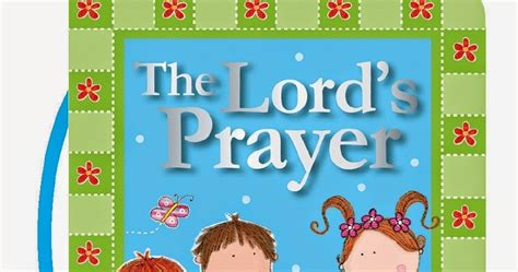 The Lord S Prayer Board Book the lord s prayer board book from nelson a children s book review and giveaway
