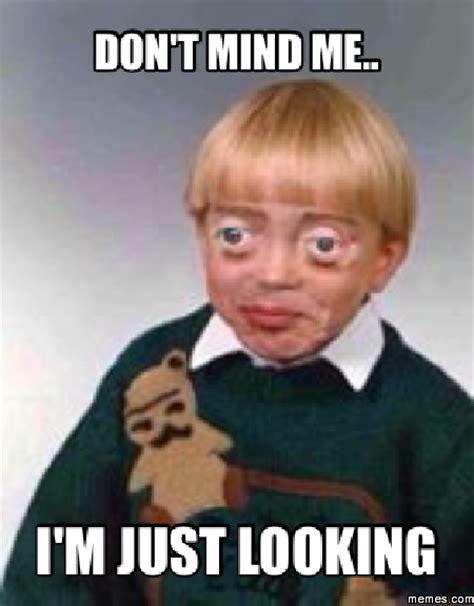 Looking Meme - home memes com
