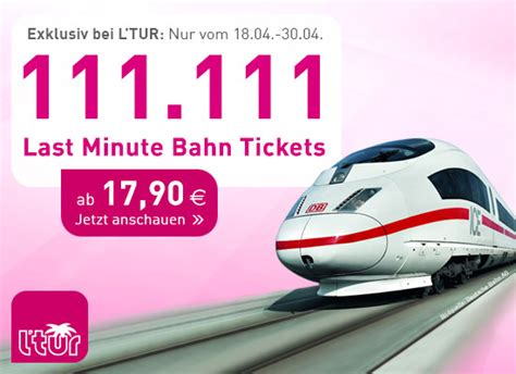 l tur bahn ticket l tur 111 111 last minute bahn tickets ab 17 90