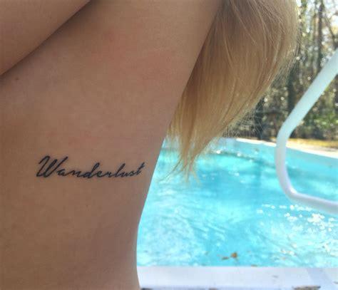 wanderlust tattoos wanderlust ribcage wanderlust adventure