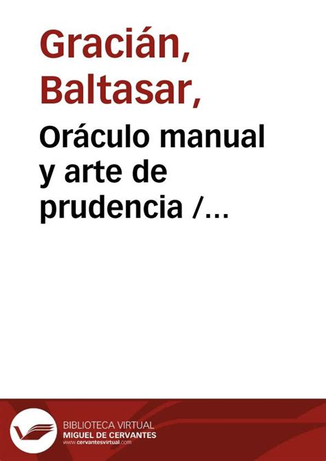 orculo manual y arte or 225 culo manual y arte de prudencia baltasar graci 225 n