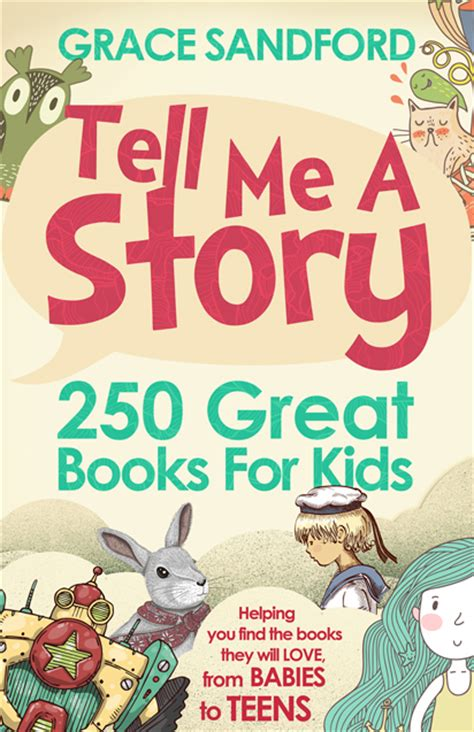 picture story books for toddlers tell me a story 250 great books for review