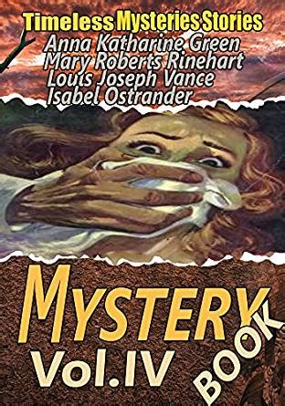 insurance a mystery mysteries volume 6 books the mystery book vol iv 15 classic detective and