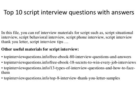 top 10 script interview questions with answers