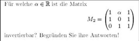 Pr 252 Fen Ob Eine Matrix Invertierbar Ist M 1 A 1 1 0