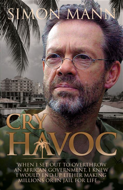 cry havoc frey books cry havoc by simon mann reviews discussion bookclubs