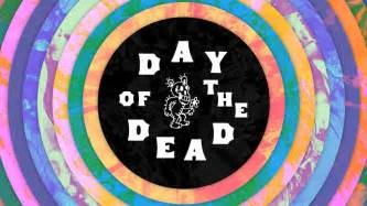 day of the dead listening planned brew