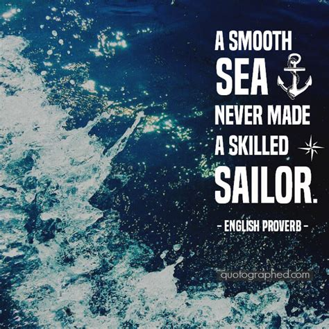 Poster Quote Inspiratif A Smooth Sea Never Made A Skilled Sailor a quote about experience by aurumgen on deviantart