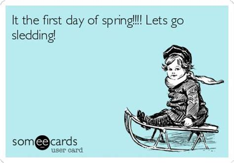 First Day Of Spring Meme - 17 best images about spring humor on pinterest canada