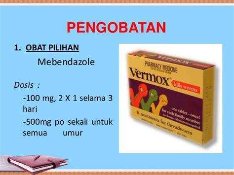 Vermox Obat Cacing 500mg trichuriasis