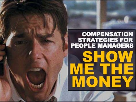 one for the money series 1 show me the money compensation strategy for managers