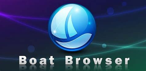 boat browser android review how to install boat browser for windows pc or laptop