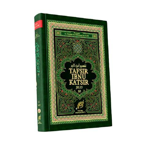 Akhthoul Mushollin Pustaka Imam Asy Syafi I jual pustaka imam asy syafi i tafsir ibnu katsir edisi 10 jilid buku agama harga