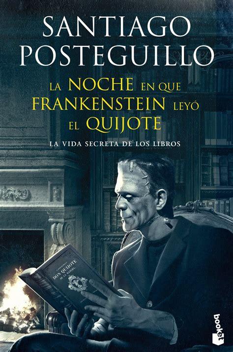 la noche en que frankestein leyo el quijote pdf m 250 sica entre las p 225 ginas novedades en bolsillo marzo 2014