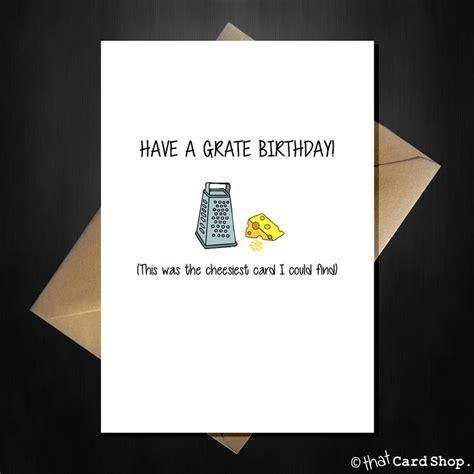 Pun Birthday Cards Best 25 Birthday Puns Ideas On Pinterest