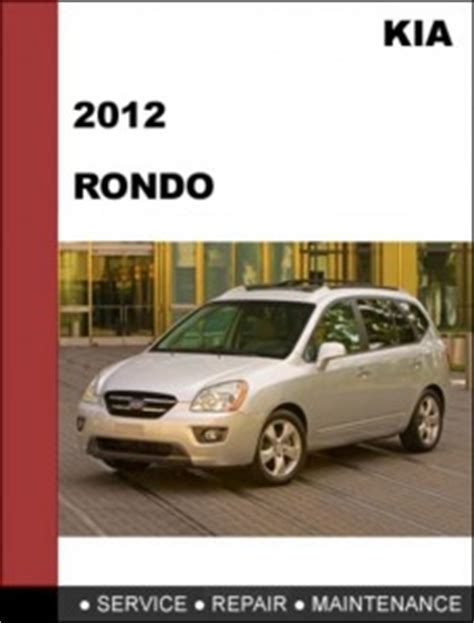 best auto repair manual 2010 kia rondo electronic toll collection kia rondo 2012 workshop service repair manual mechanical specifications