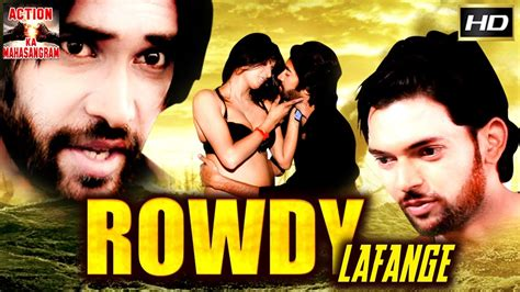 film india 2017 hd rowdy lafange l 2017 l south indian movie dubbed hindi hd