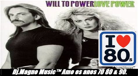 The Way To Will Power by Will To Power Baby I Your Way Anos 80
