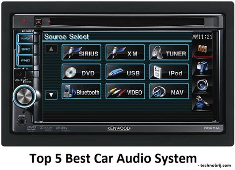 best audio systems which is the best car audio system tech brij