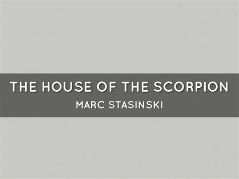 themes house of the scorpion the house of the scorpion by marc stasinski