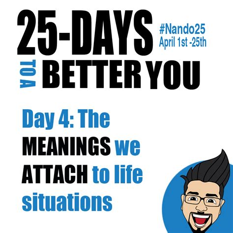 meaning challenge day 4 nando25 challenge the meanings we attach to