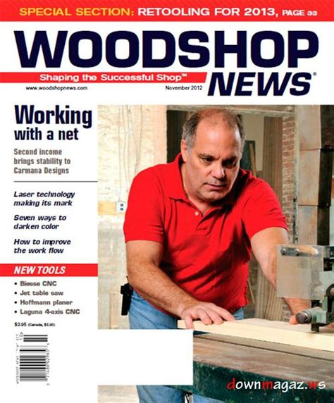 woodworking news magazine woodshop news november 2012 187 pdf magazines