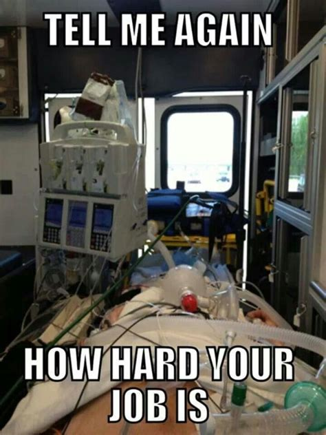 Icu Nurse Meme - yeahhh basically ems stuff ems pinterest