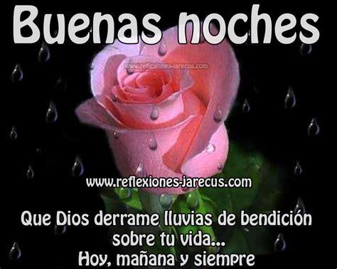 imagenes de buenas noches con bendiciones buenas noches dios derrame bendiciones sobre tu vida