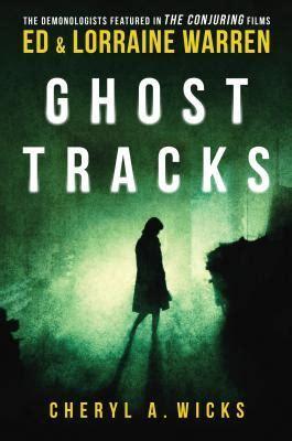 ghost tracks case files  ed lorraine warren  wicks