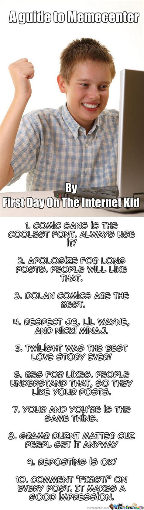 First Day On Internet Kid Meme - first day on the internet kid memes best collection of