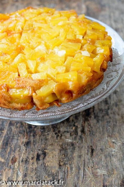 cuisiner l ananas les 25 meilleures images de la cat 233 gorie gateau renvers 233