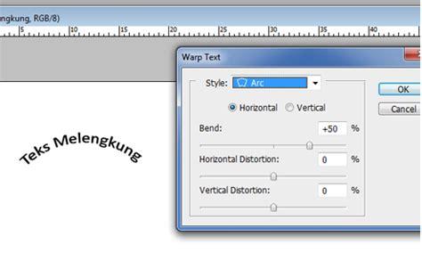 cara membuat teks anekdot dan contohnya cara membuat tulisan teks melengkung dengan photoshop