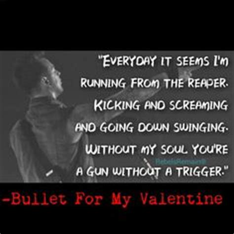 bullet for my song quotes bullet for my